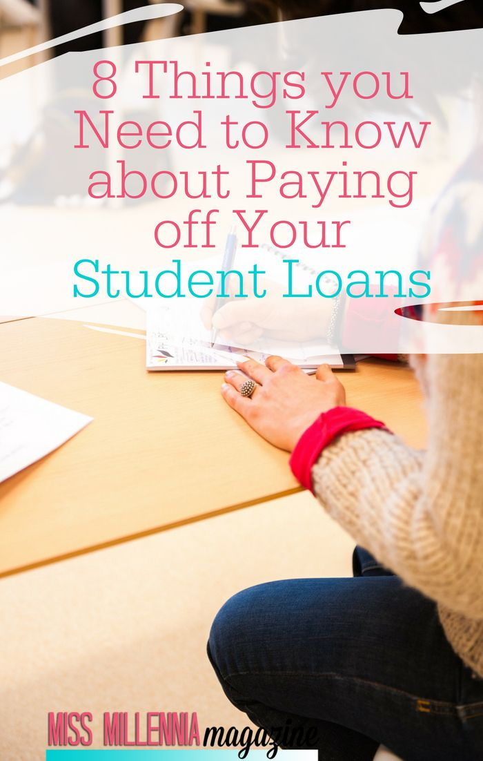 How To Pay Off Your Student Loan Top 8 Things You Need To Know Student Loans Funny Student Loan Forgiveness Student Loans
