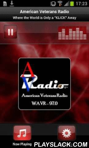 American Veterans Radio  Android App - playslack.com , Plays American Veterans Radio - USAWelcome to American Veterans Radio American Veterans Radio allows family and friends of Our Military, 1st Responders and Independent Artists to connect with one another all the while bringing a personal and sincere source of entertainment to OUR great listeners worldwide. WAVR 97.0's Mission Statement is to bring a small piece of home to our Military Veterans wherever they may be, to recognize our 1st…