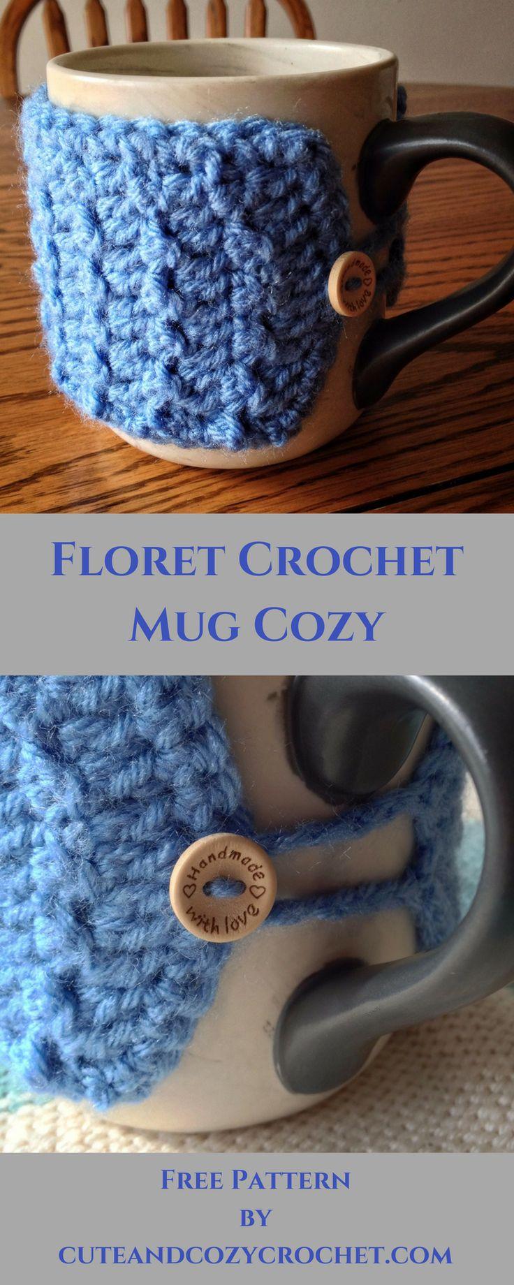 Floret Crochet Mug Cozy | Free  Crochet Pattern | Cup Cozy | Coffee | Warmer | Floret Stitch | Cute Button | Fun Stitches | Cute and Cozy Crochet | Crochet Patterns