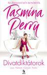 Tasmina Perry: Divatdiktátorok