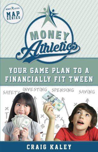 Money Athletics: Your Game Plan to a Financially Fit Twee... https://www.amazon.com/dp/0998921106/ref=cm_sw_r_pi_dp_U_x_7ECiAb7HPQV2Q