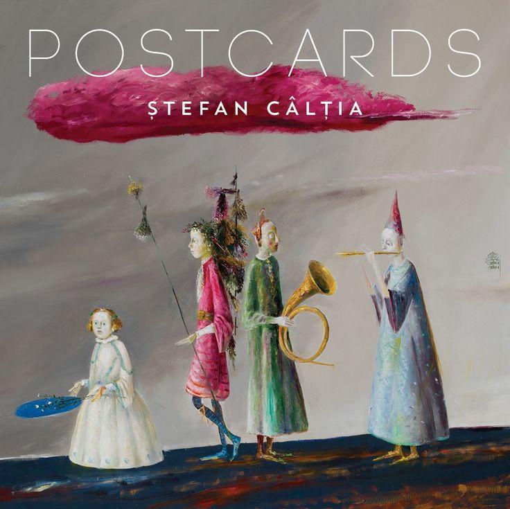 Postcards - Ștefan Câlția