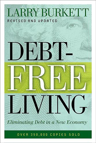 Debt-Free Living - Larry Burkett