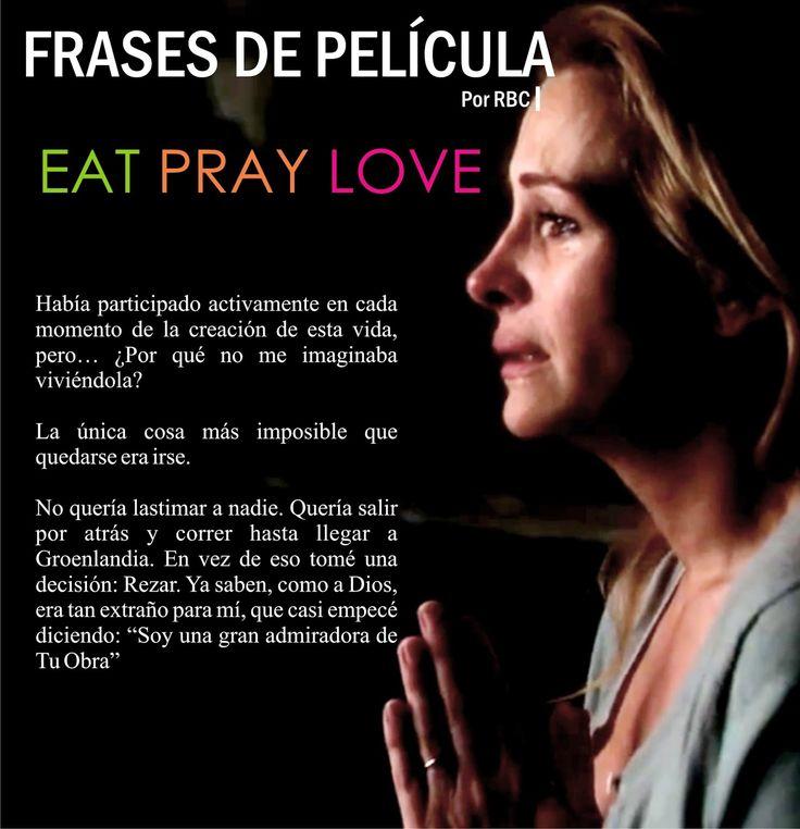 EmBLOGrium revista 2015: Frases de la película Comer Rezar Amar - Frases de Eat Pray Love