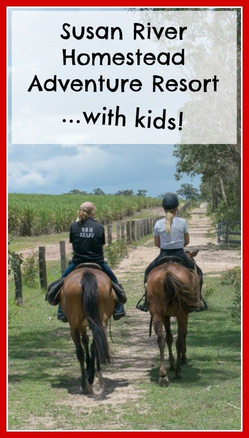 Looking for somewhere to escape the city with the kids for a few days? Susan River Homestead Adventure Resort near Hervey Bay in Queensland might just be perfect for your family!