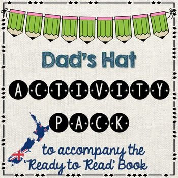 Reading Activities to go with: Dad's Hat - Ready to Read New Zealand - GREENThis activity pack is follow up work after your guided reading session. All follow up work relates to the book. It is assumed that students have had a guided reading lesson BEFORE undertaking these activities.