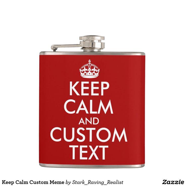 Keep Calm Custom Meme Hip Flask