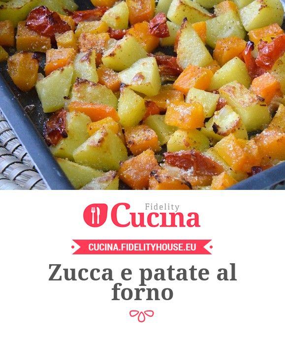 Zucca e patate al forno della nostra utente Stefania. Unisciti alla nostra Community ed invia le tue ricette!