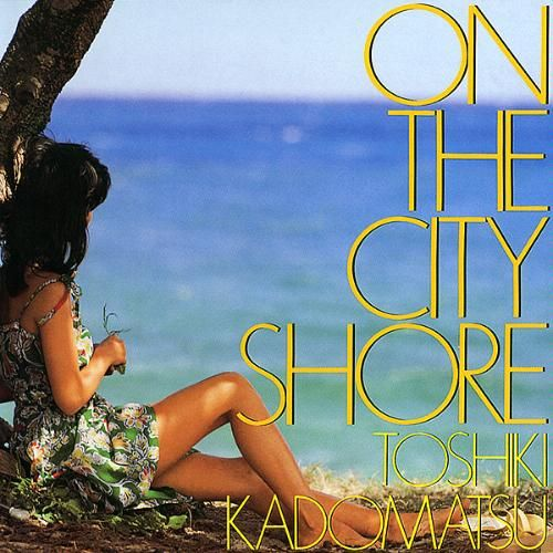 Toshiki Kadomatsu - On The City Shore (1983, Air Records)
