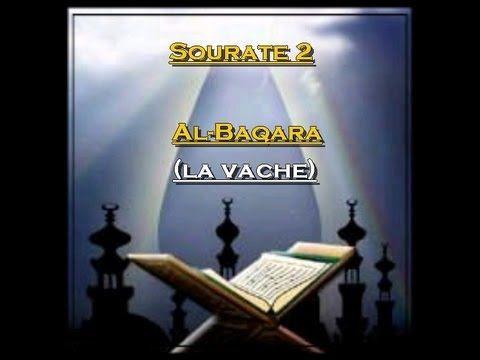 Récitation du Saint Coran Français- Arabe - Sourate 2: Al Baqara (La vache) - YouTube