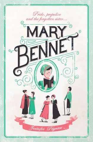 Mary Bennet is a novel with an interesting perspective on a popular classic.