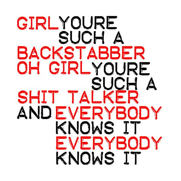 Backstabber by Ke$ha. Lyrics: Girl you're such a backstabber oh girl your such a sh!t talker and everybody knows it everybody knows it. #Kesha #Lyrics #Backstabber