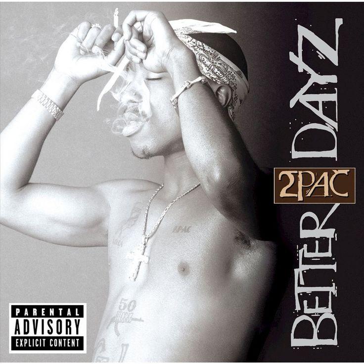 2Pac - Better Dayz [Explicit Lyrics] (CD)