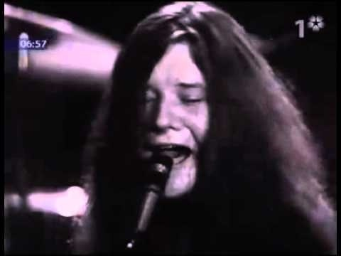 Janis Joplin, Summertime - my dad used to sing this song.  I learned it and love it.  Janis was amazing.