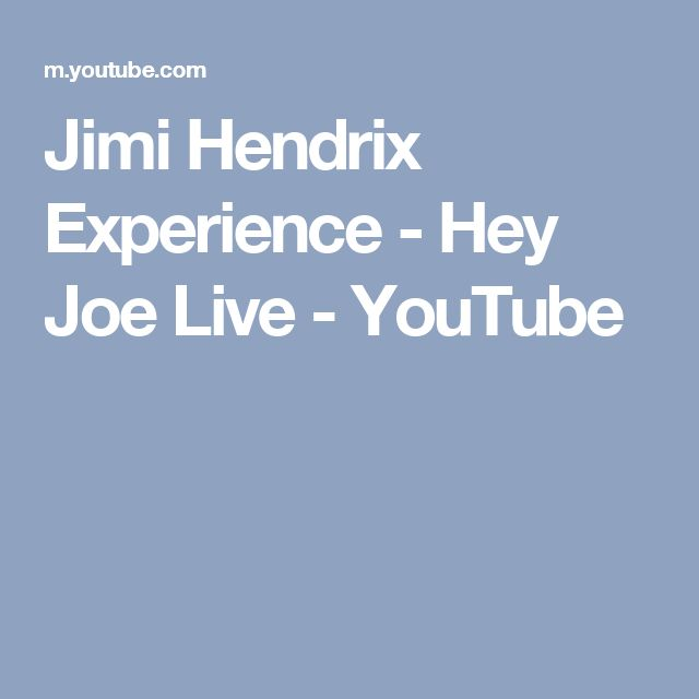 Jimi Hendrix Experience - Hey Joe Live - YouTube