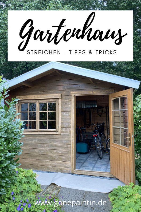 Gartenhaus Streichen Und Gestalten Haus Streichen Haus Gestalten Streichen Tipps