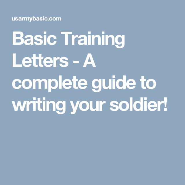 Basic Training Letters - A complete guide to writing your soldier!
