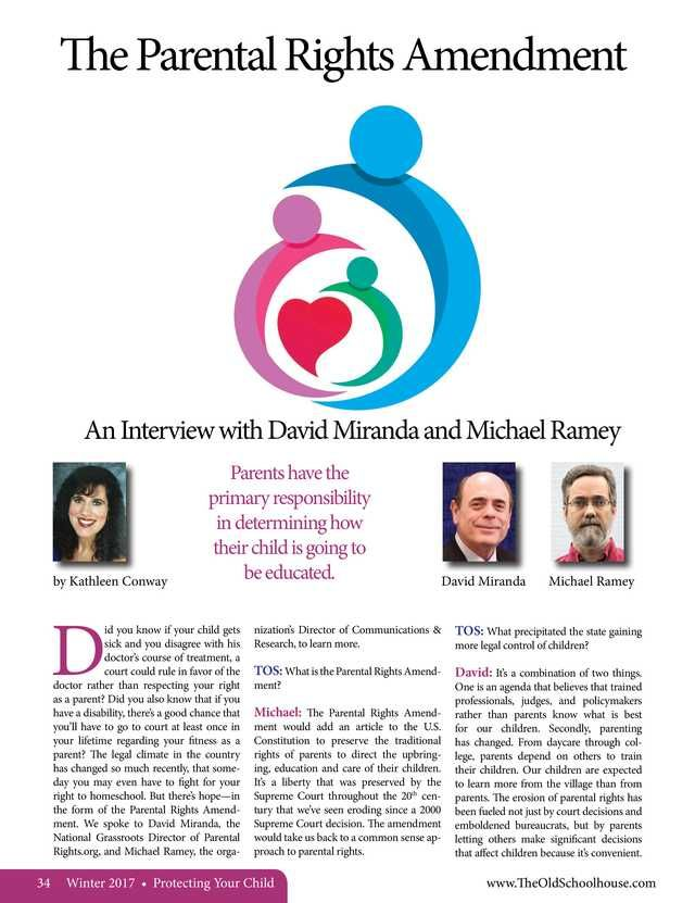 The Parental Rights Amendment-An Interview with David Miranda and Michael Ramey By:  Kathleen Conway----The Old Schoolhouse Magazine - Winter 2017 - Page 34-35