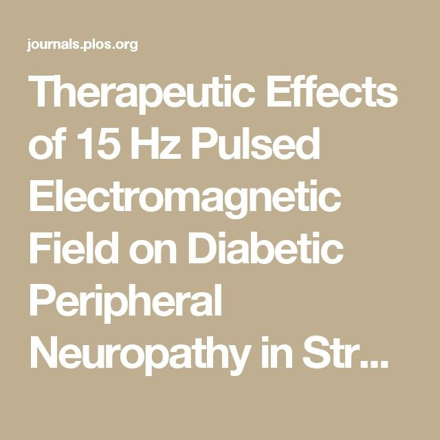 Therapeutic Effects of 15 Hz Pulsed Electromagnetic Field on Diabetic Peripheral Neuropathy in Streptozotocin-Treated Rats
