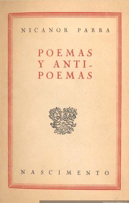 Nicanor Parra - Poemas y antipoemas http://memoriachilena.cl/temas/documento_detalle.asp?id=MC0014334