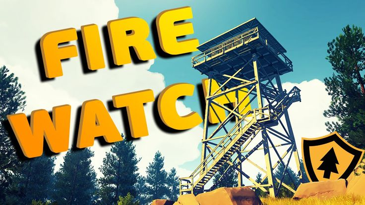 Firewatch [PC/1440p] FIREWATCH! FIREWORKS? FIREWHAT