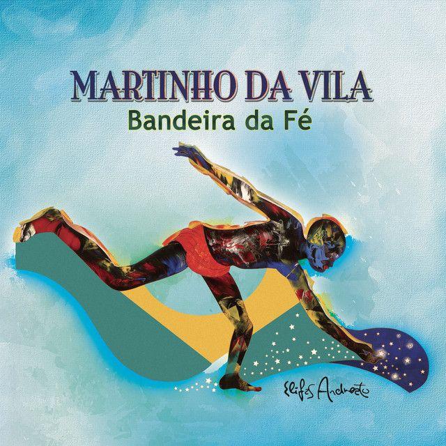 Bandeira Da Fe By Martinho Da Vila Added To Discover Weekly