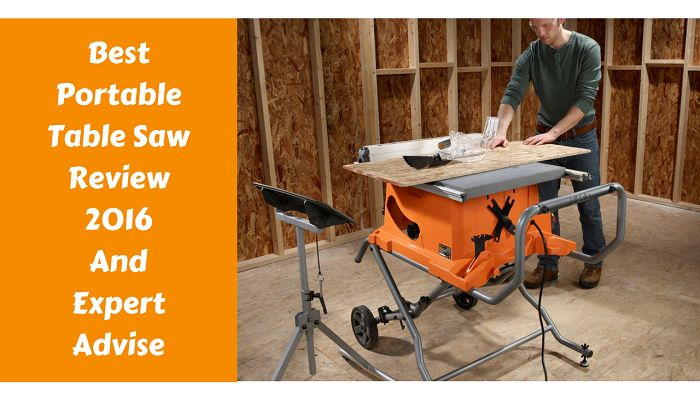 Best Portable Table Saw Review And Buying Guide 2017
