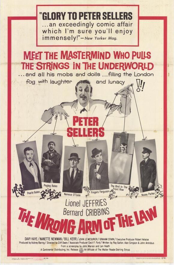 The Wrong Arm of the Law (1962) GB Stars: Peter Sellers, Lionel Jeffries, Bernard Cribbins, John Le Mesurier, Nanette Newman, Graham Stark  ~  Director: Cliff Owen. 28/04/03