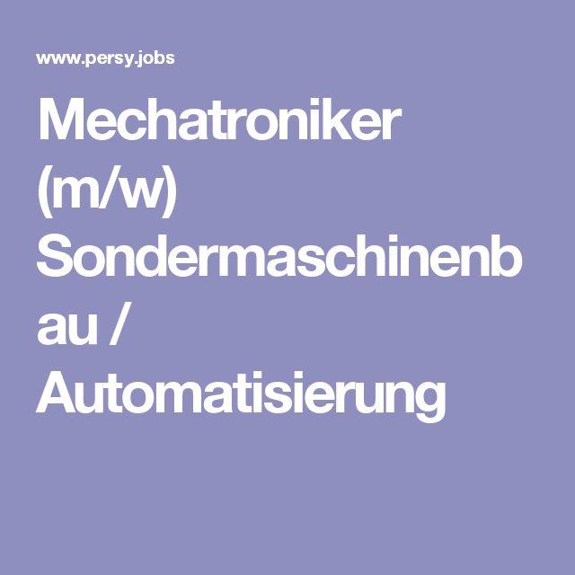 Mechatroniker (m/w) Sondermaschinenbau / Automatisierung