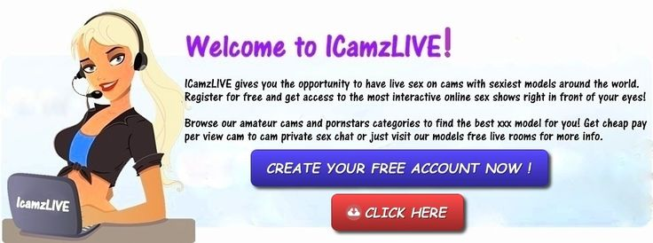 ICamzLIVE Adult Cam Shows Signup It's Free - Click Here -