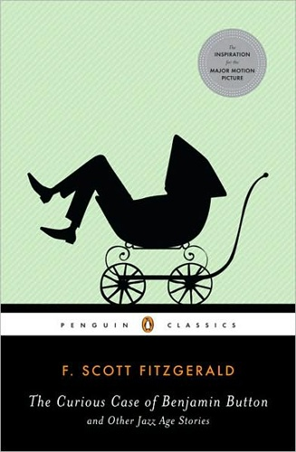 The Curious Case of Benjamin Button and Other Jazz Age Stories, by F. Scott Fitzgerald