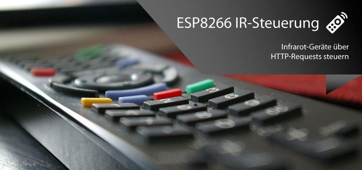 Den ESP8266 als universellen Infrarot-Webservice konfigurieren, der über HTTP-Requests gesteuert werden kann – alex bloggt