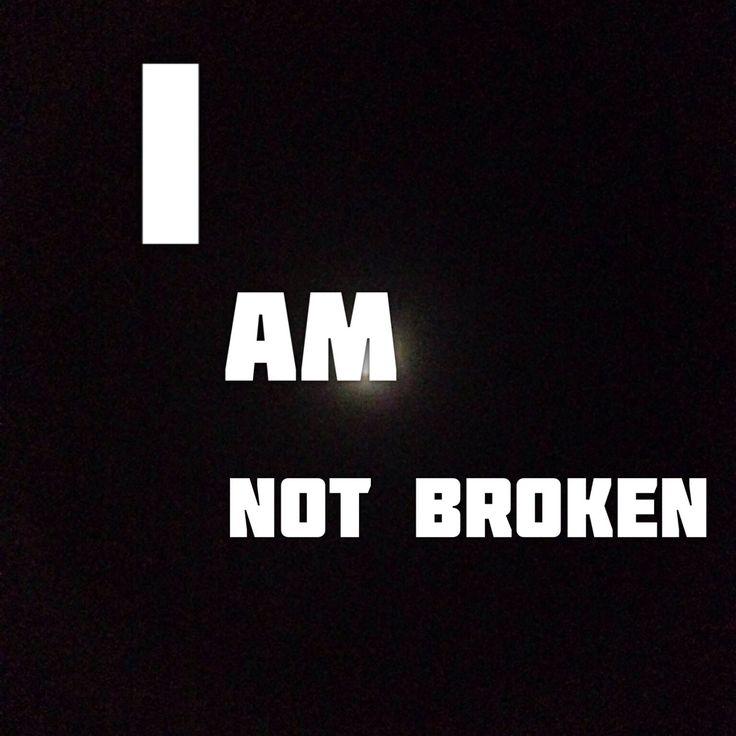 I am not broken #poetry by @izalittlebroken