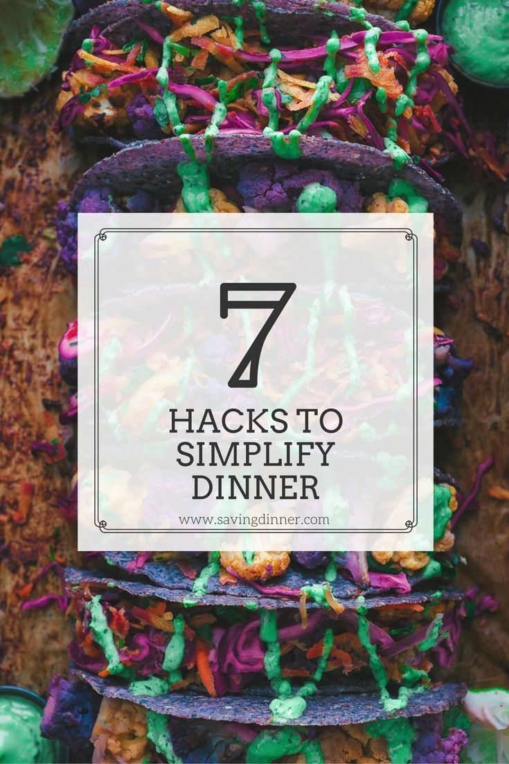7 Quick and Easy Hacks to Simplify Dinner! Sometimes cooking from home can seem daunting or way too much to juggle at the end of the day - but we have a resolution and solution to your dinner stress!