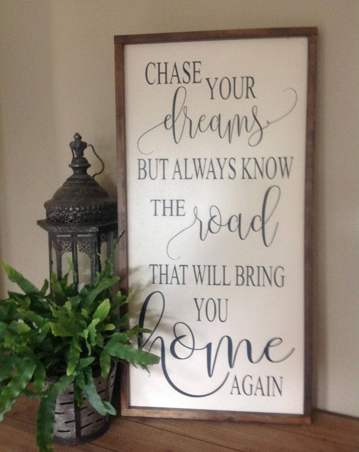 Chase Your Dreams Sign Inspirational Sign Farmhouse Style