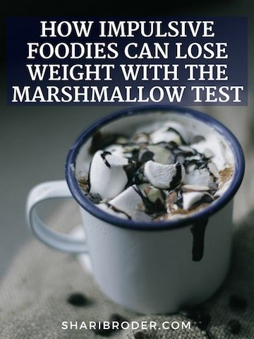 How impulsive Foodies Can Lose Weight By Passing the Marshmallow Test | Weight Loss for Foodies