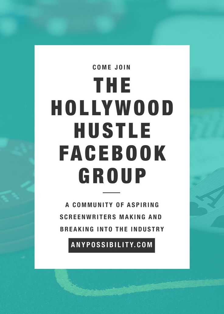 Join The Hollywood Hustle Facebook Group to band together with a community of aspiring screenwriters making the leap into the digital, TV and film industry. Click through the image above to join up.