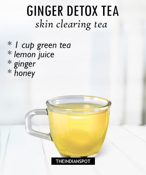 Lemon and ginger tea Recipe : -  Lemon juice is very good ingredient to cleanse out the system and ginger too has anti-inflammatory benefits. It helps to keep your skin clear and acne free. Ginger eases gas and bloating and does help with motion sickness. It helps in healthy sweating which is again another way of detoxification.  What you need:  Boiling water or organic green tea -1-2 cups Lemon juice- from 1/2 lemon Ginger - 1 inch honey - ½ tablespoon  Recipe - Brew a cup of green tea…