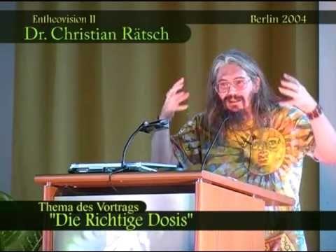 Dr. Christian Rätsch - Die Richtige Dosis