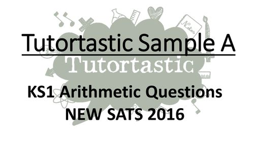 KS1 SATS 2016 Arithmetic Sample A PowerPoint - Whole class SATS revision