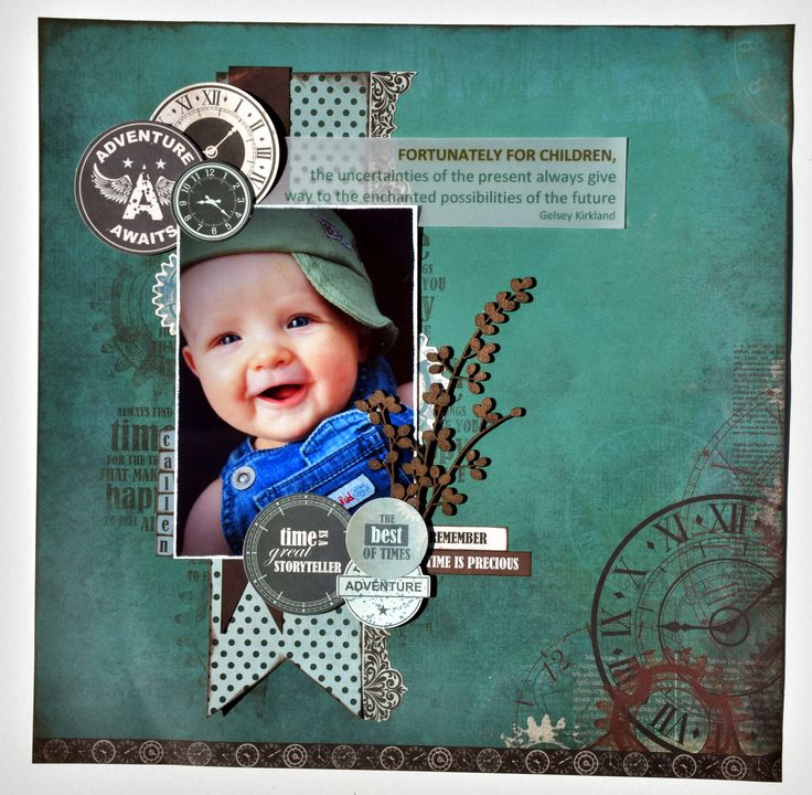 'Time Is Precious' layout by Collette Mitrega using Kaisercraft August 'Time Machine' collection ~ Wendy Schultz ~ Baby Layouts.