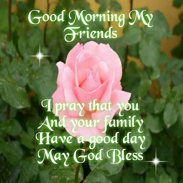 233 Best Images About GOOD MORNING* FAMILY & FRIENDS On