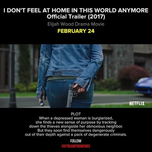 I DON'T FEEL AT HOME IN THIS WORLD ANYMORE When a depressed woman is burglarized, she finds a new sense of purpose by tracking down the thieves alongside her obnoxious neighbor. But they soon find themselves dangerously out of their depth against a pack of degenerate criminals.  CAST: Melanie Lynskey, Elijah Wood, David Yow  #newmovies #idontfeelathomeinthisworldanymore #trailer #movietrailers #officialtrailers #comingsoon #netflix #elijahwood #drama #movies #streamthemovies Reposted Via…