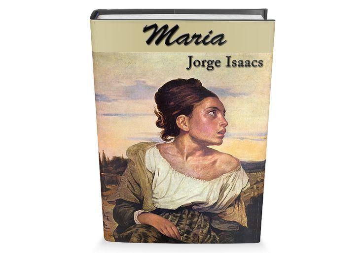 Maria de Jorge Isaacs Libro Gratis para descargar