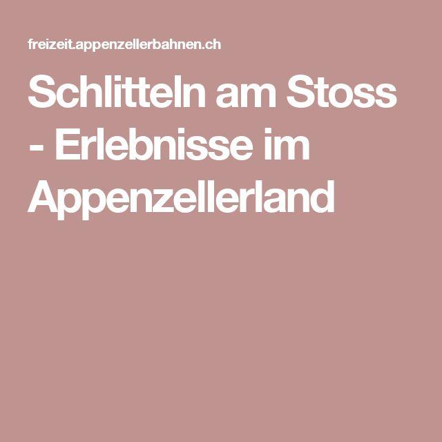 Schlitteln am Stoss - Erlebnisse im Appenzellerland