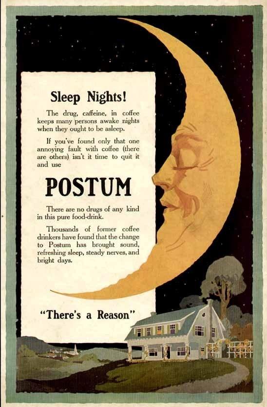 """Wonderful sleeping """"Man in the Moon"""" in 1915 Postum advertisement"""