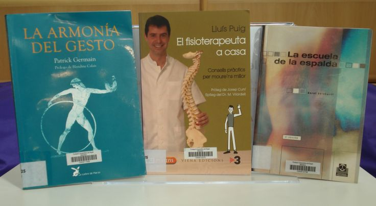 Setmana de l'11 al 17 de juny a la BCUM: Puig, Lluís. El Fisoterapeuta a casa : consells pràctics per moure'ns millor. Barcelona: Viena, 2010. http://cataleg.upc.edu/record=b1373722~S1*cat  Germain, Patrick. La Armonía del gesto. Barcelona : La Liebre de Marzo, 1993.  http://cataleg.upc.edu/record=b1324153~S1*cat Reinhardt, Bernt. La Escuela de la espalda. Barcelona: Paidotribo, DL 1997.  http://cataleg.upc.edu/record=b1293559~S1*cat
