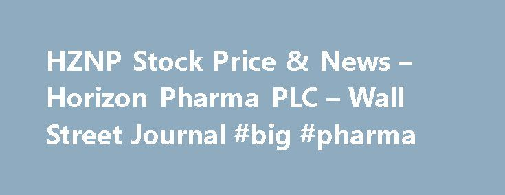 HZNP Stock Price & News – Horizon Pharma PLC – Wall Street Journal #big #pharma http://pharma.remmont.com/hznp-stock-price-news-horizon-pharma-plc-wall-street-journal-big-pharma/  #horizon pharma # Horizon Pharma PLC HZNP (U.S. Nasdaq) P/E Ratio (TTM) The Price to Earnings (P/E) ratio, a key valuation measure, is calculated by dividing the stock's most recent closing price by the sum of the diluted earnings per share from continuing operations for the trailing 12 month period. Earnings Per…