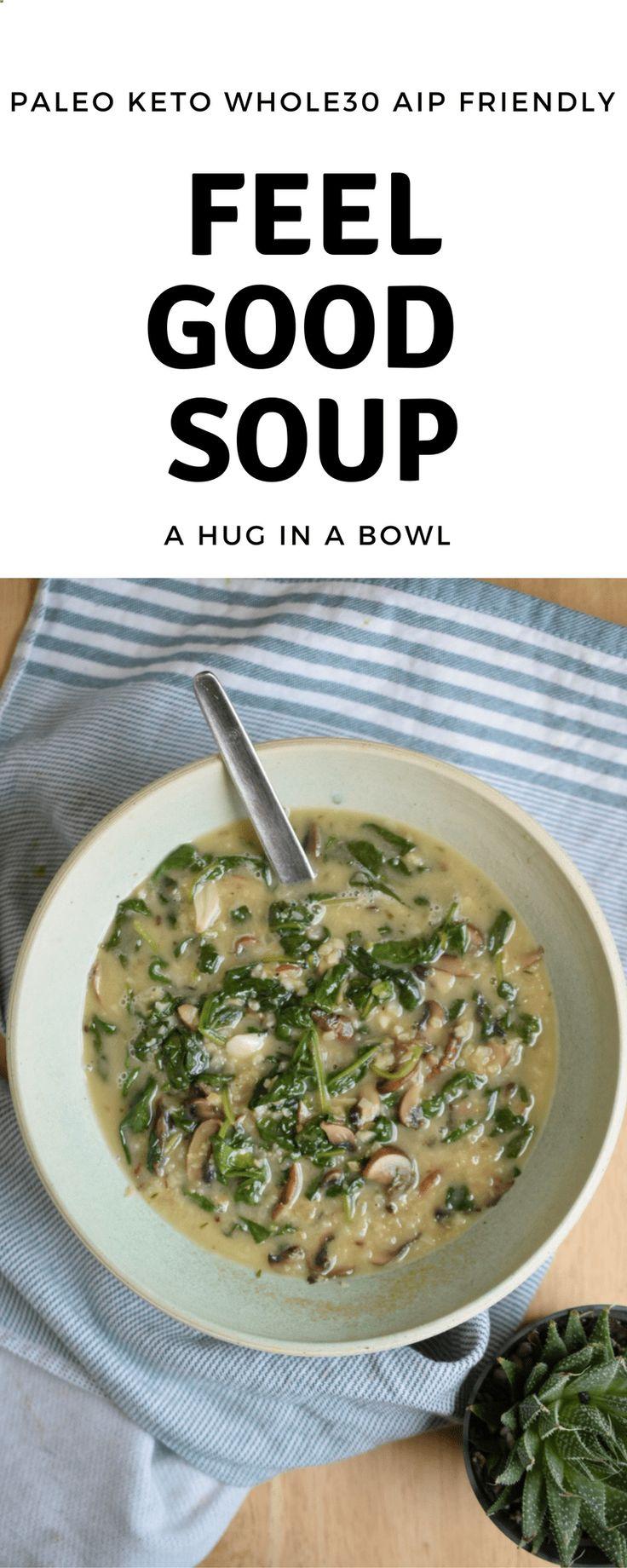 Feel Good Soup Recipe Aip paleo recipes, Recipes, Aip
