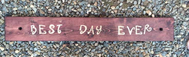"""""""BEST DAY EVER"""" wedding isle sign"""